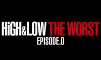 HiGH&LOW THE WORST EPISODE.O